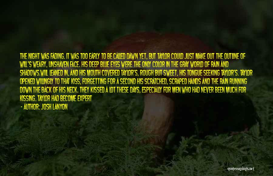 Rain In The Face Quotes By Josh Lanyon