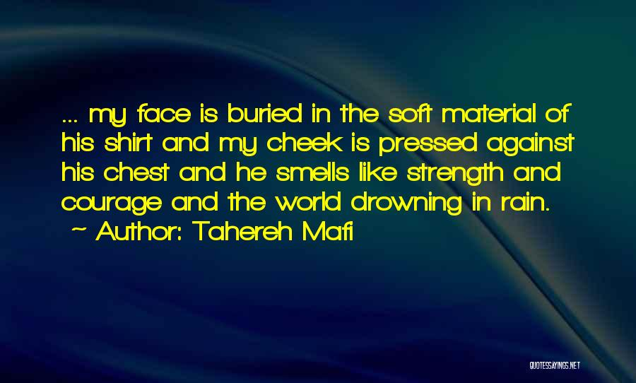 Rain In The Face Quotes By Tahereh Mafi