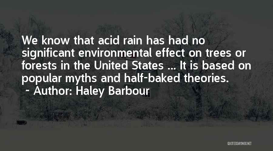 Rain Tree Quotes By Haley Barbour