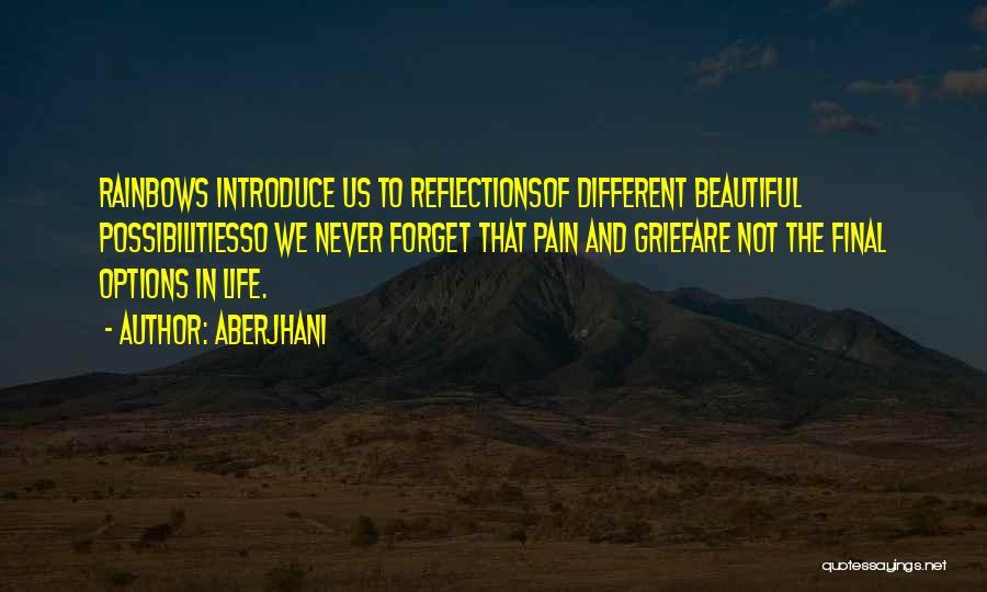 Rainbows Quotes By Aberjhani