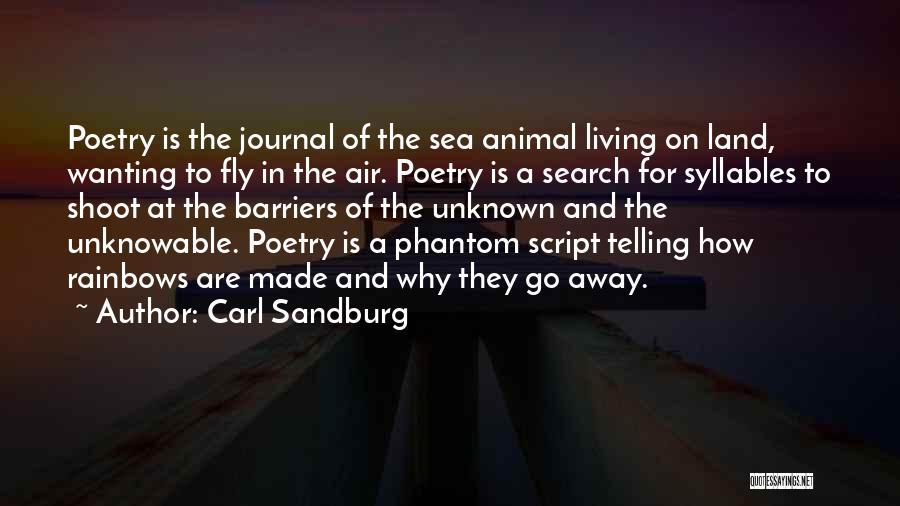 Rainbows Quotes By Carl Sandburg