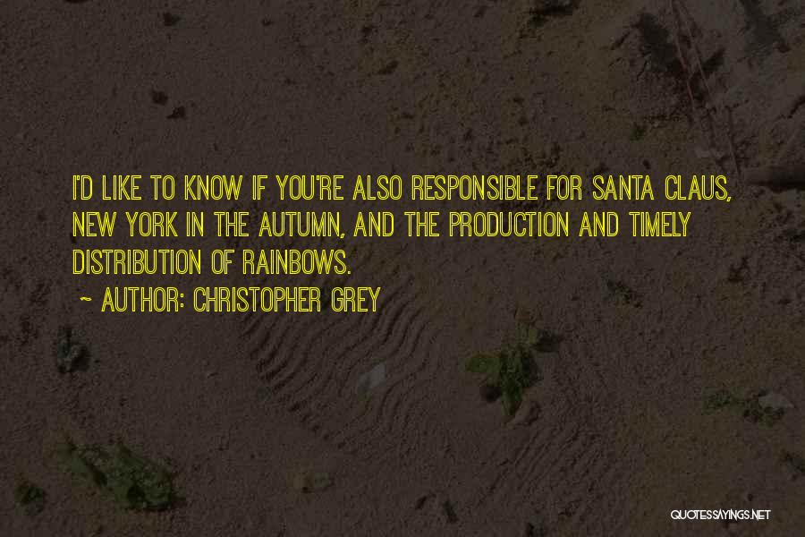 Rainbows Quotes By Christopher Grey