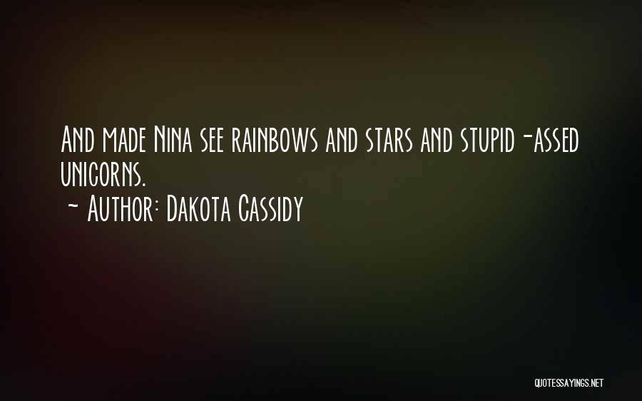 Rainbows Quotes By Dakota Cassidy