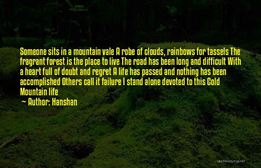 Rainbows Quotes By Hanshan