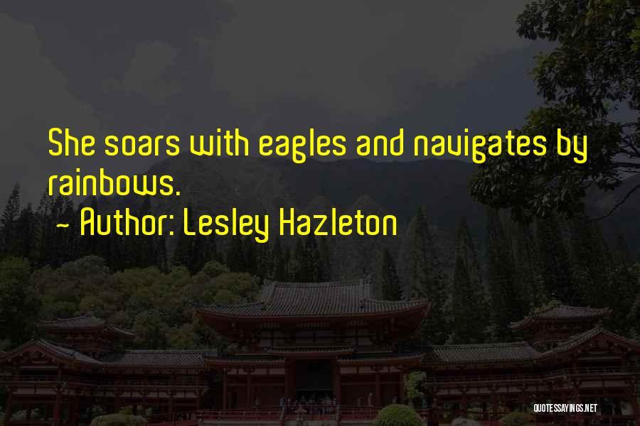 Rainbows Quotes By Lesley Hazleton