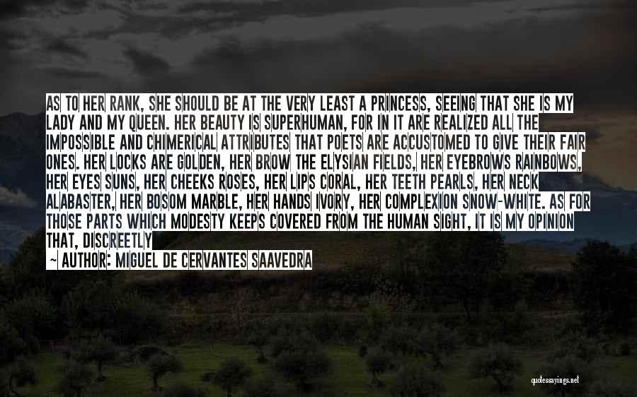 Rainbows Quotes By Miguel De Cervantes Saavedra