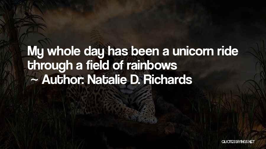 Rainbows Quotes By Natalie D. Richards