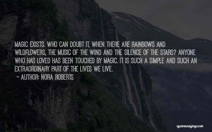Rainbows Quotes By Nora Roberts