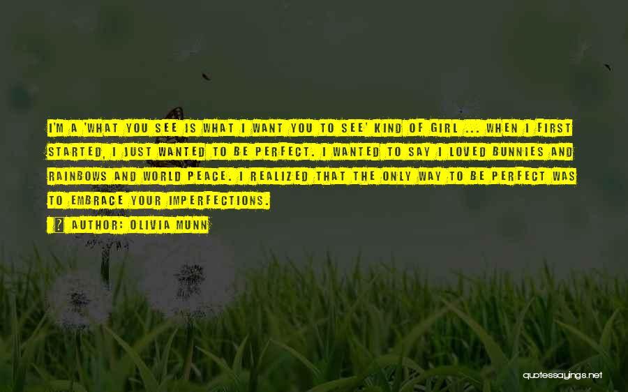 Rainbows Quotes By Olivia Munn