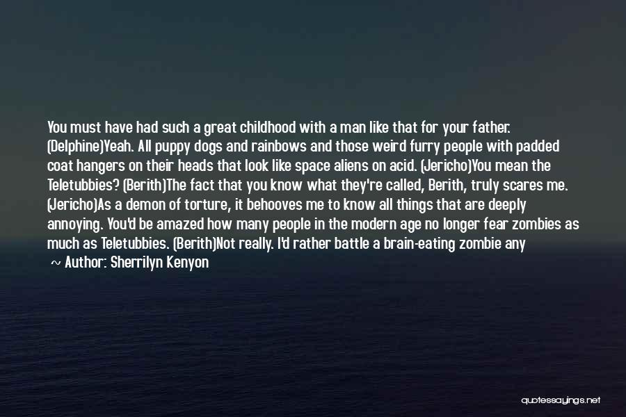 Rainbows Quotes By Sherrilyn Kenyon