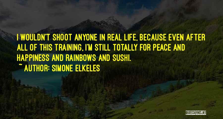 Rainbows Quotes By Simone Elkeles