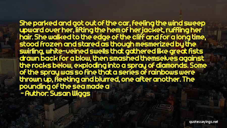 Rainbows Quotes By Susan Wiggs