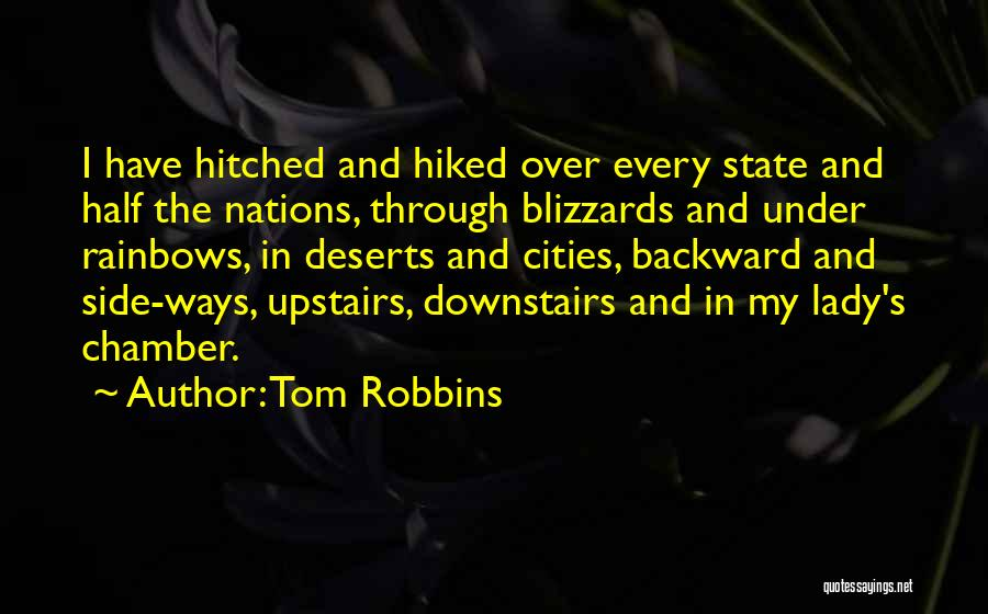 Rainbows Quotes By Tom Robbins