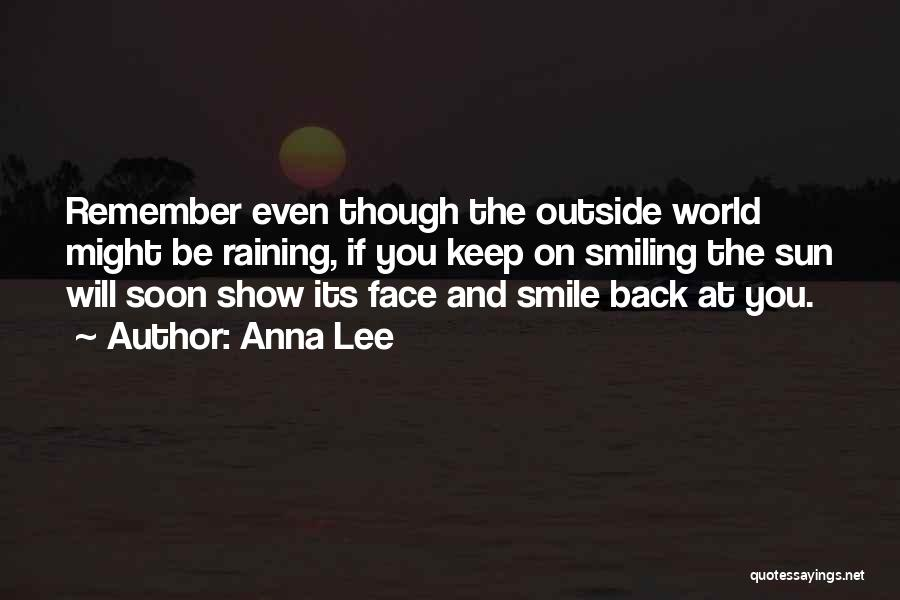 Raining Outside Quotes By Anna Lee