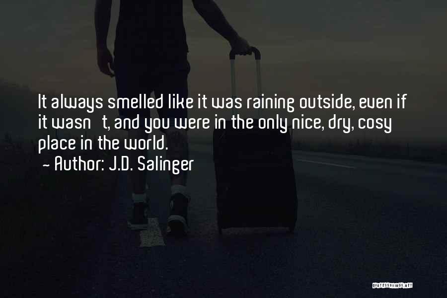 Raining Outside Quotes By J.D. Salinger