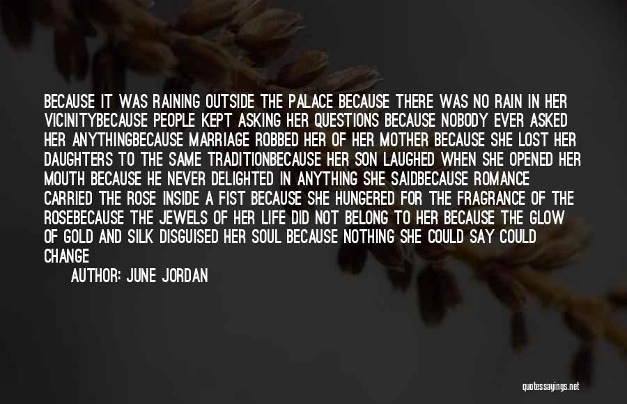 Raining Outside Quotes By June Jordan