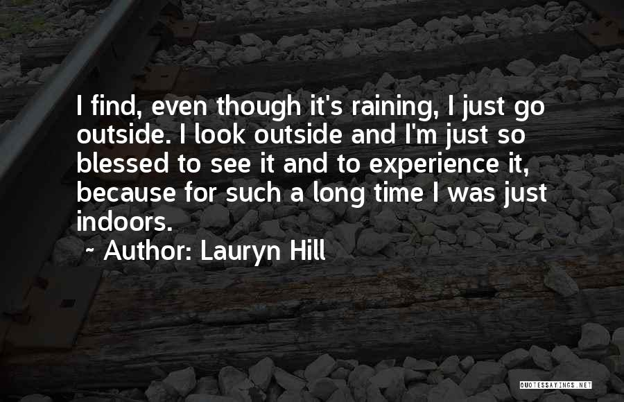Raining Outside Quotes By Lauryn Hill