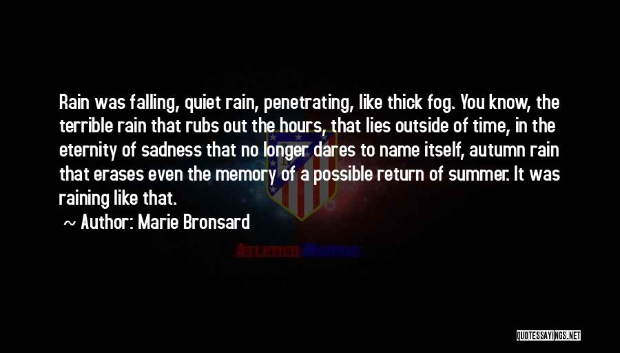 Raining Outside Quotes By Marie Bronsard