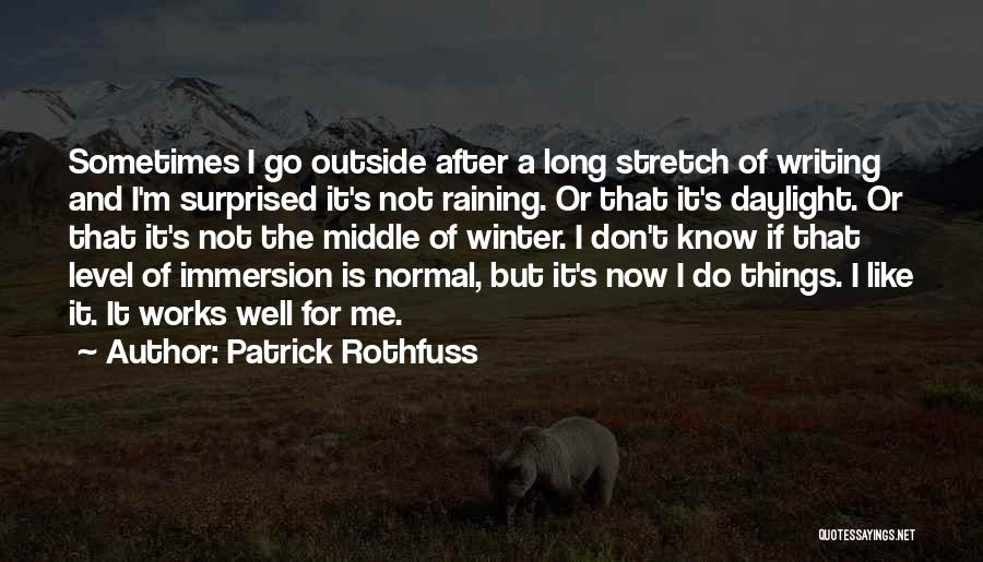 Raining Outside Quotes By Patrick Rothfuss