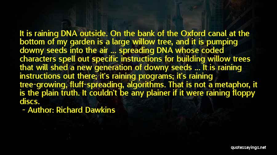 Raining Outside Quotes By Richard Dawkins