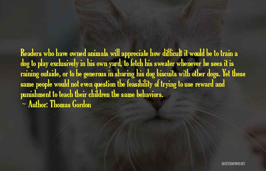 Raining Outside Quotes By Thomas Gordon