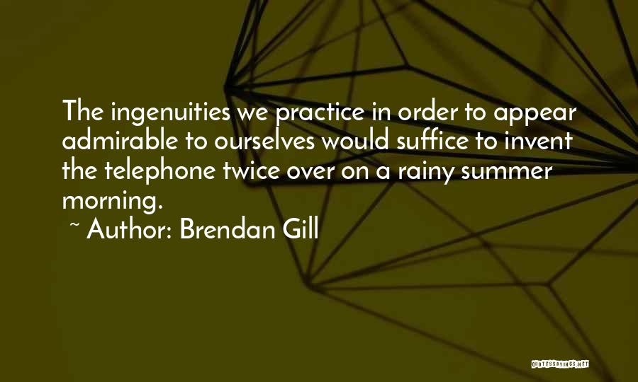 Rainy Morning Quotes By Brendan Gill