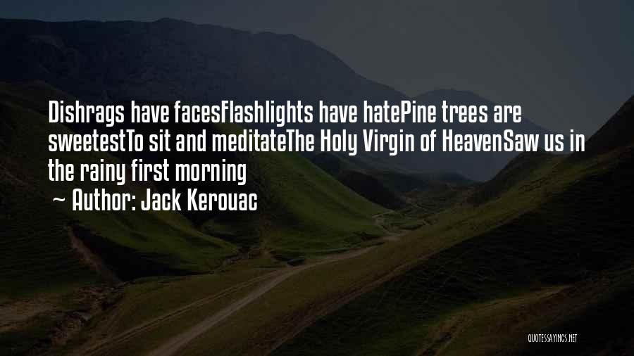 Rainy Morning Quotes By Jack Kerouac