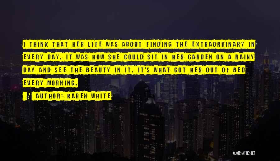 Rainy Morning Quotes By Karen White