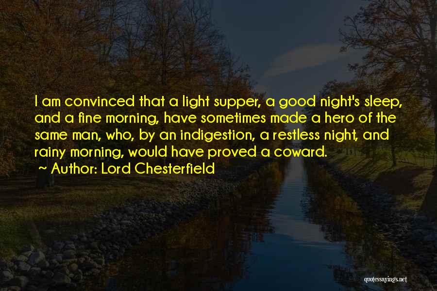 Rainy Morning Quotes By Lord Chesterfield