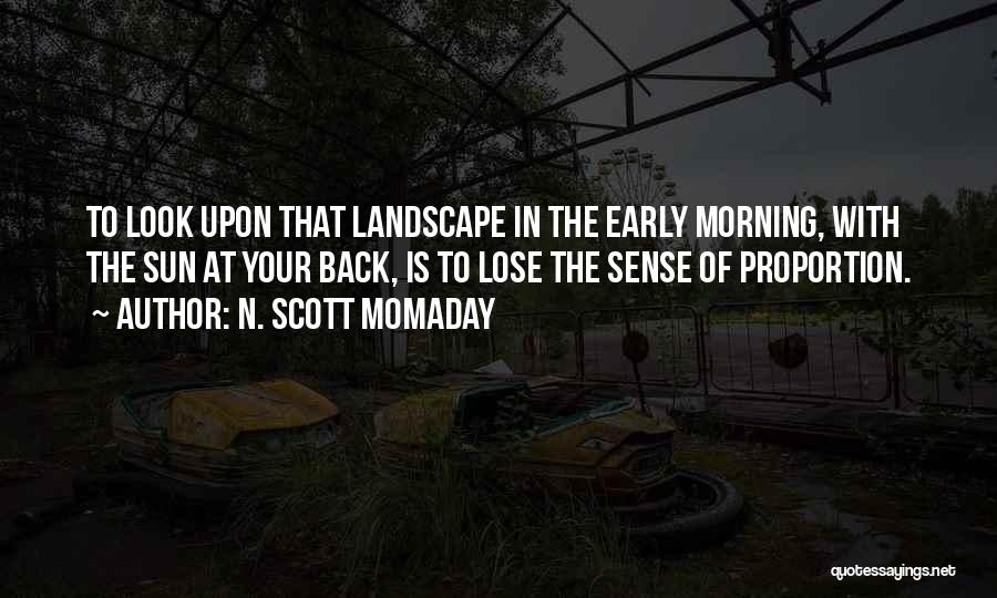 Rainy Morning Quotes By N. Scott Momaday