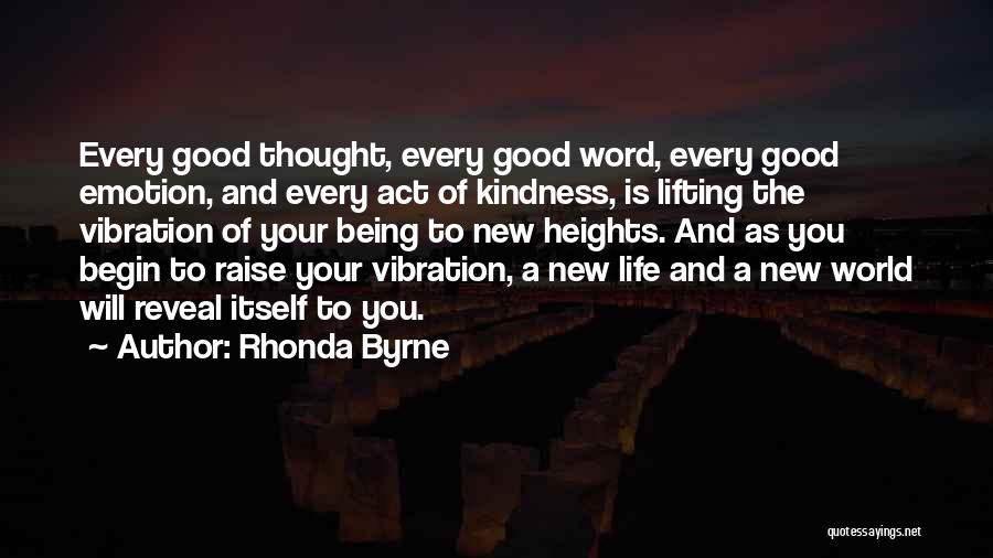 Raise Your Vibration Quotes By Rhonda Byrne