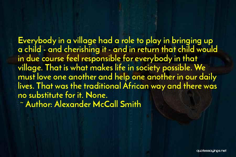 Raising A Child Quotes By Alexander McCall Smith