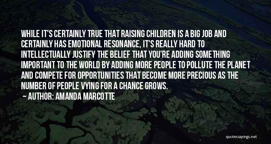 Raising A Child Quotes By Amanda Marcotte