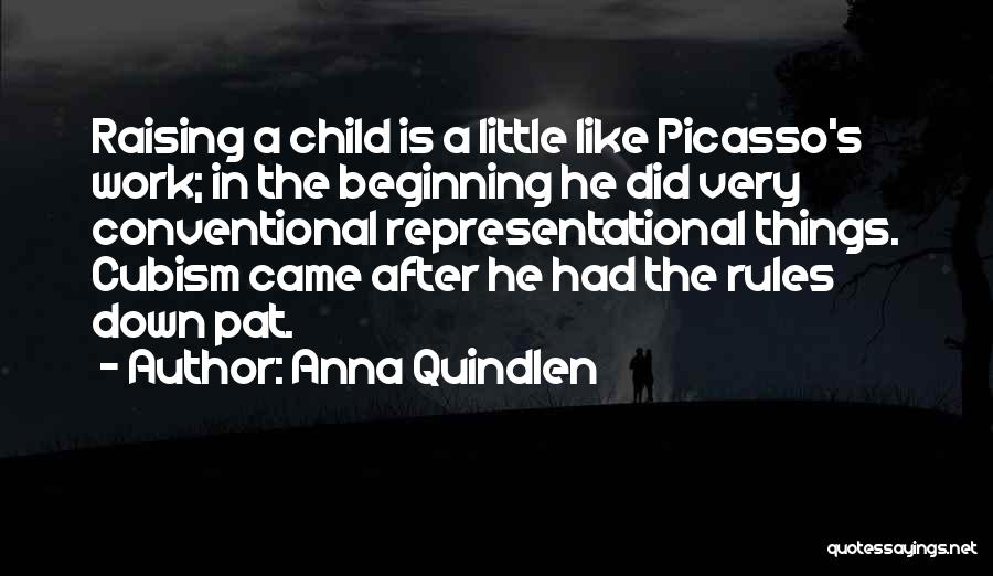 Raising A Child Quotes By Anna Quindlen