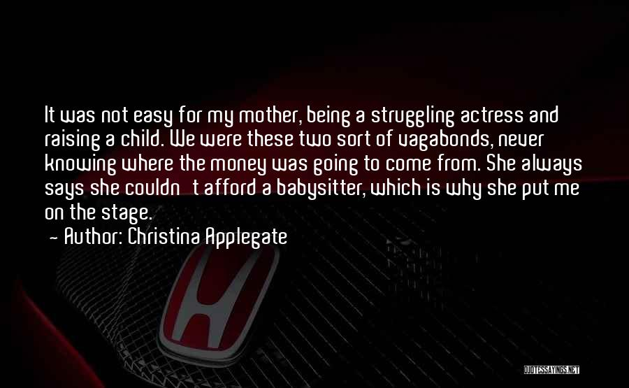 Raising A Child Quotes By Christina Applegate