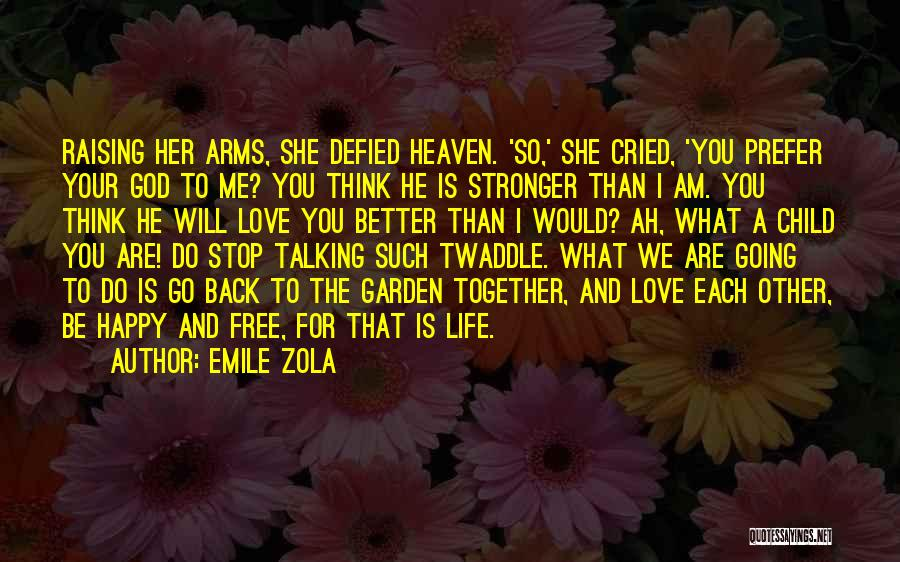 Raising A Child Quotes By Emile Zola