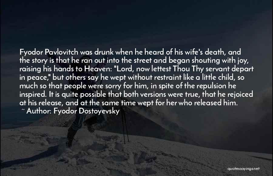 Raising A Child Quotes By Fyodor Dostoyevsky