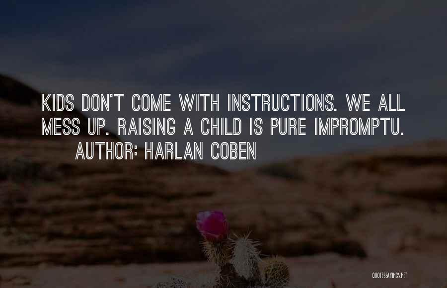 Raising A Child Quotes By Harlan Coben