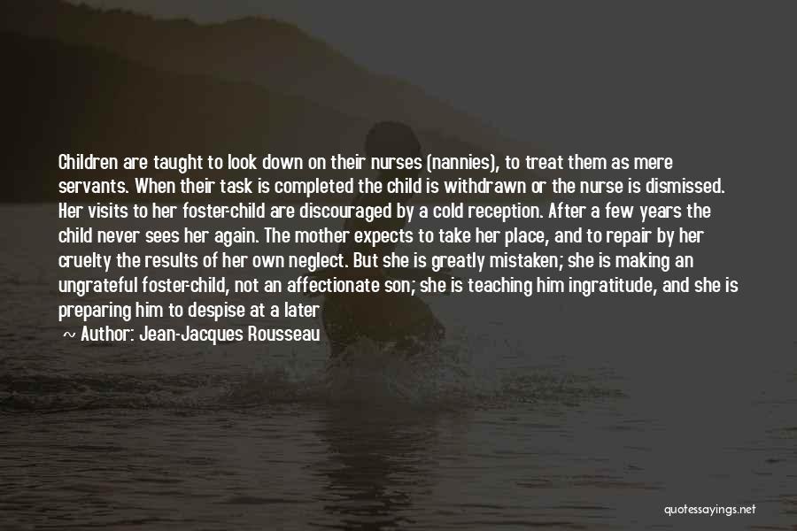 Raising A Child Quotes By Jean-Jacques Rousseau