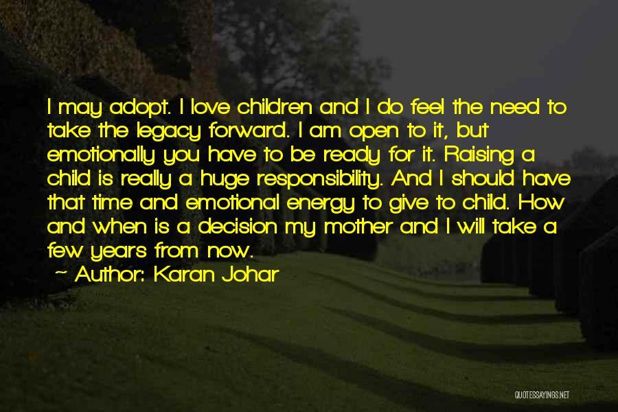 Raising A Child Quotes By Karan Johar