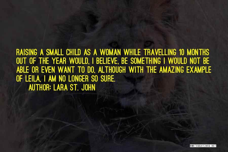 Raising A Child Quotes By Lara St. John