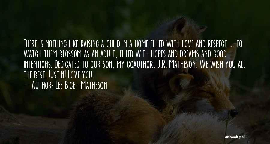 Raising A Child Quotes By Lee Bice-Matheson
