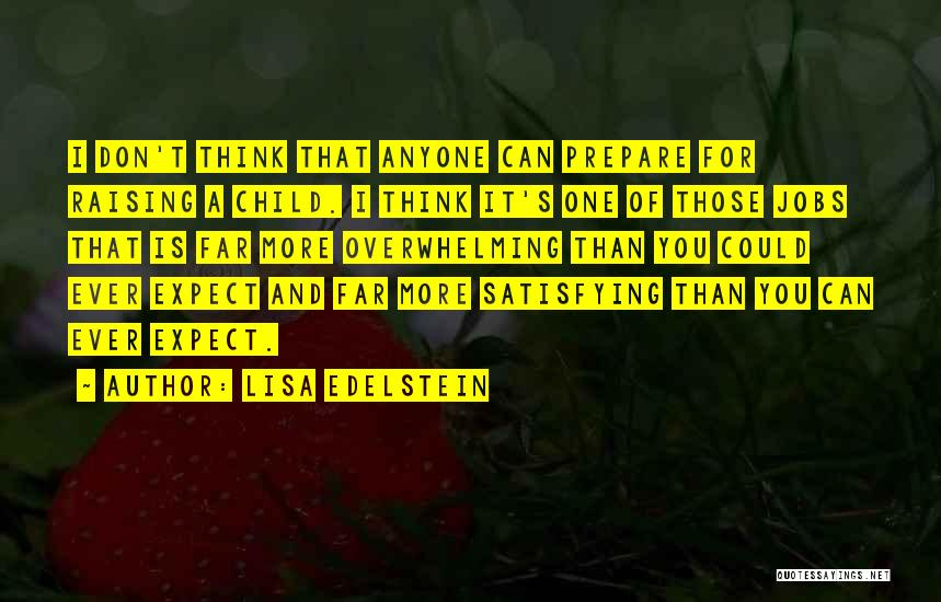 Raising A Child Quotes By Lisa Edelstein