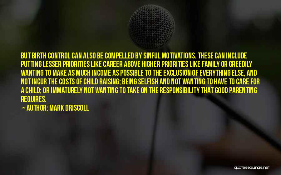 Raising A Child Quotes By Mark Driscoll