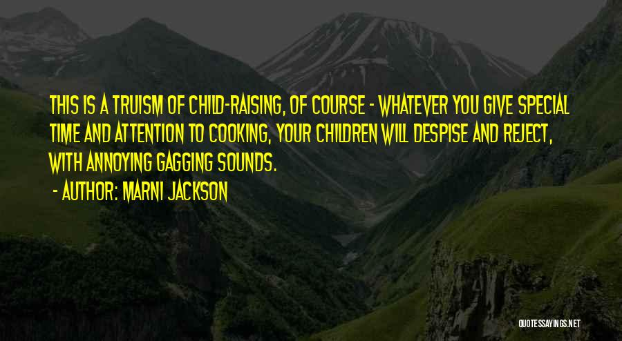 Raising A Child Quotes By Marni Jackson