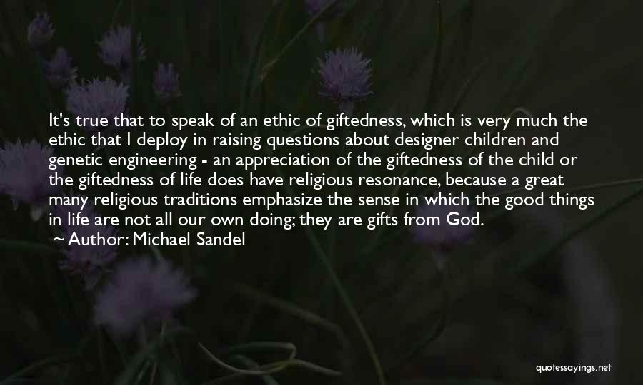 Raising A Child Quotes By Michael Sandel