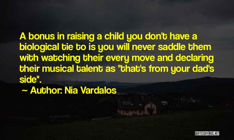 Raising A Child Quotes By Nia Vardalos