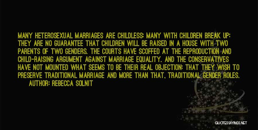 Raising A Child Quotes By Rebecca Solnit