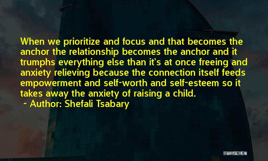 Raising A Child Quotes By Shefali Tsabary