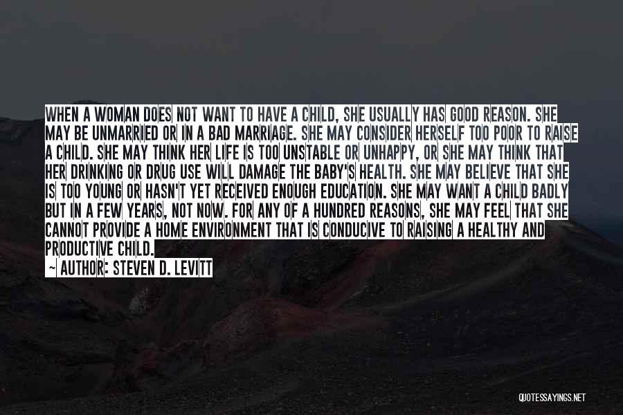 Raising A Child Quotes By Steven D. Levitt